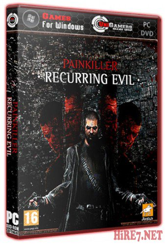 Painkiller: Recurring Evil (2012/PC/RePack/Rus) by R.G. UniGamers